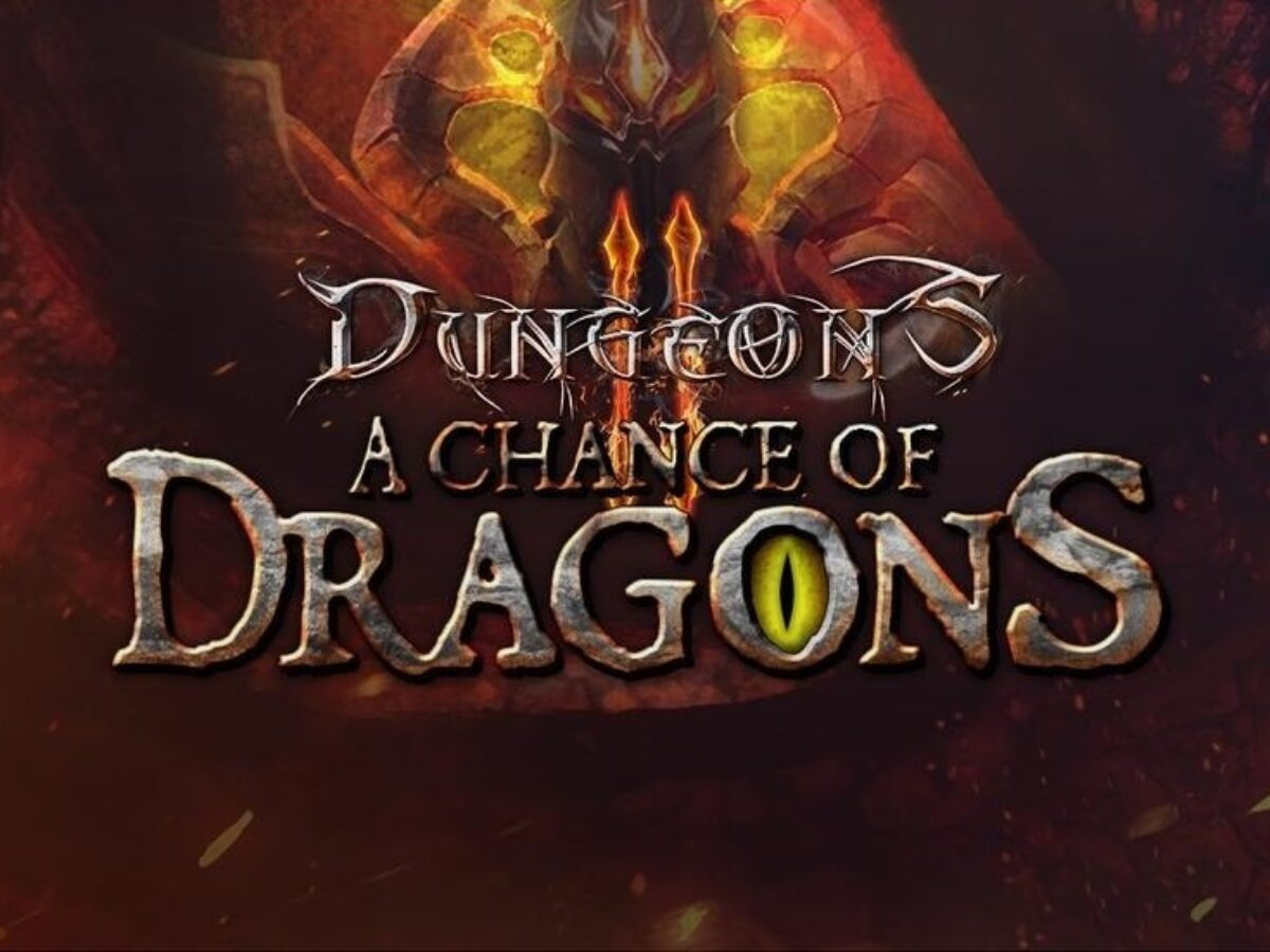 Dungeons 2 – A Chance Of Dragons Review
