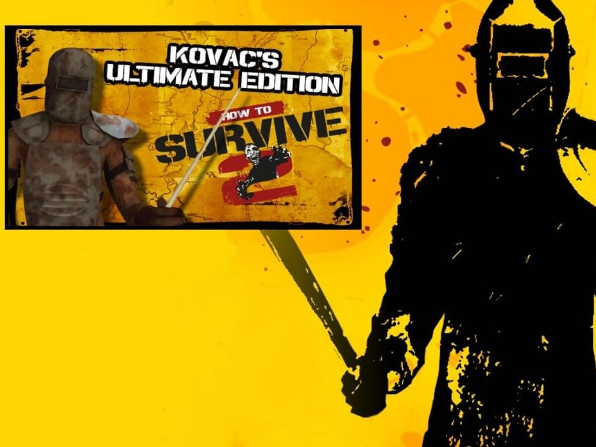How To Survive 2 – Kovac's Ultimate Edition Review