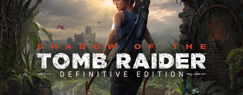 Shadow Of The Tomb Raider Definitive Edition Extra Content Review