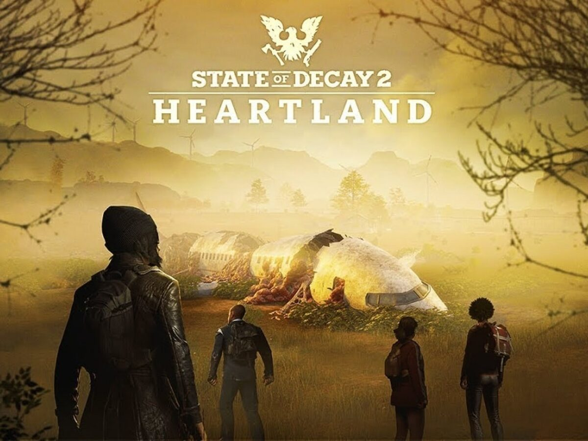 State Of Decay 2 Heartland Review