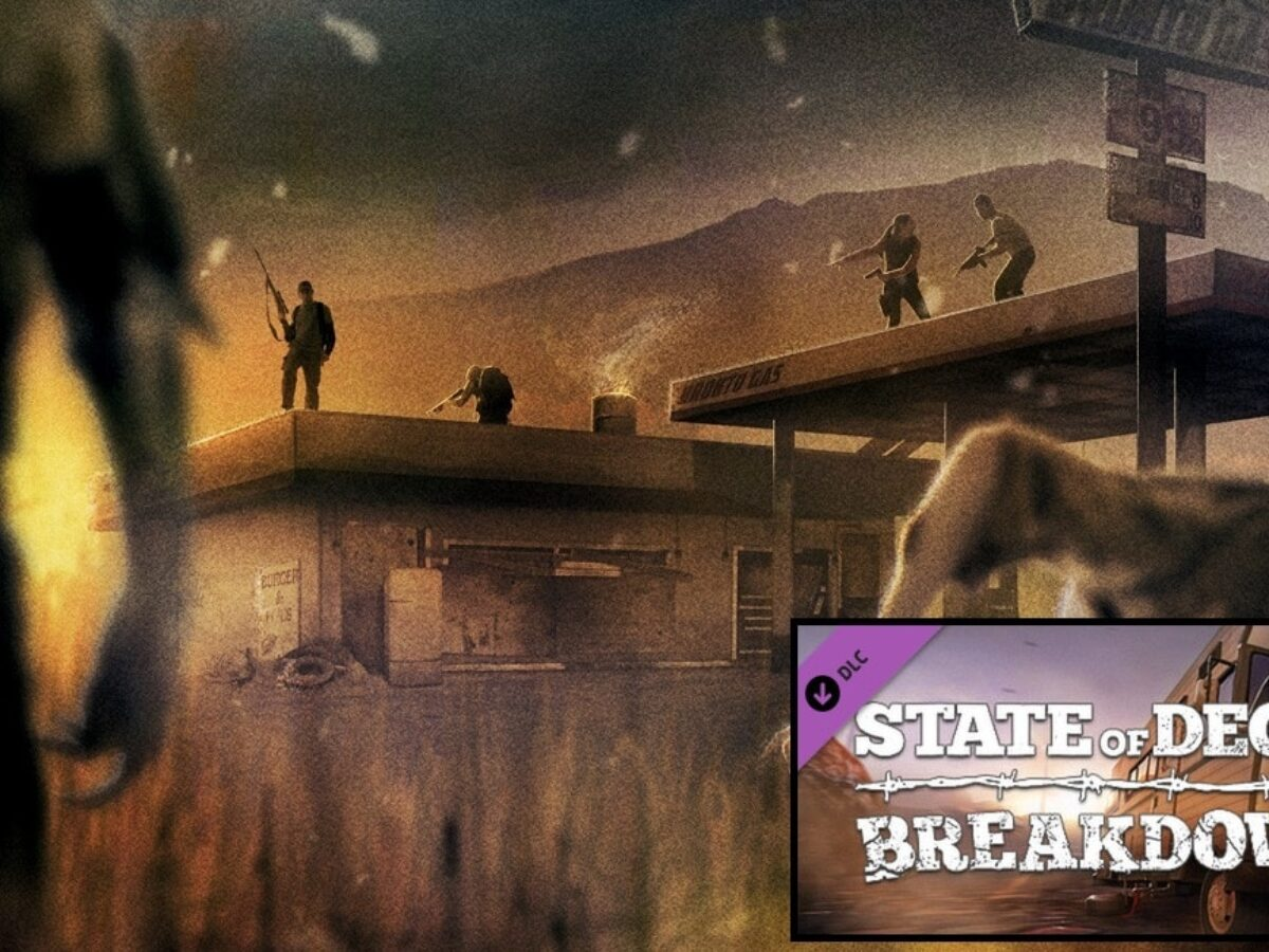 State Of Decay – Breakdown Review