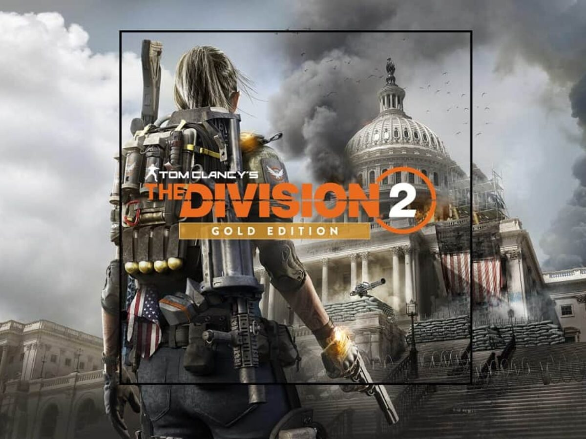 Tom Clancy's The Division 2 – Gold Edition Review