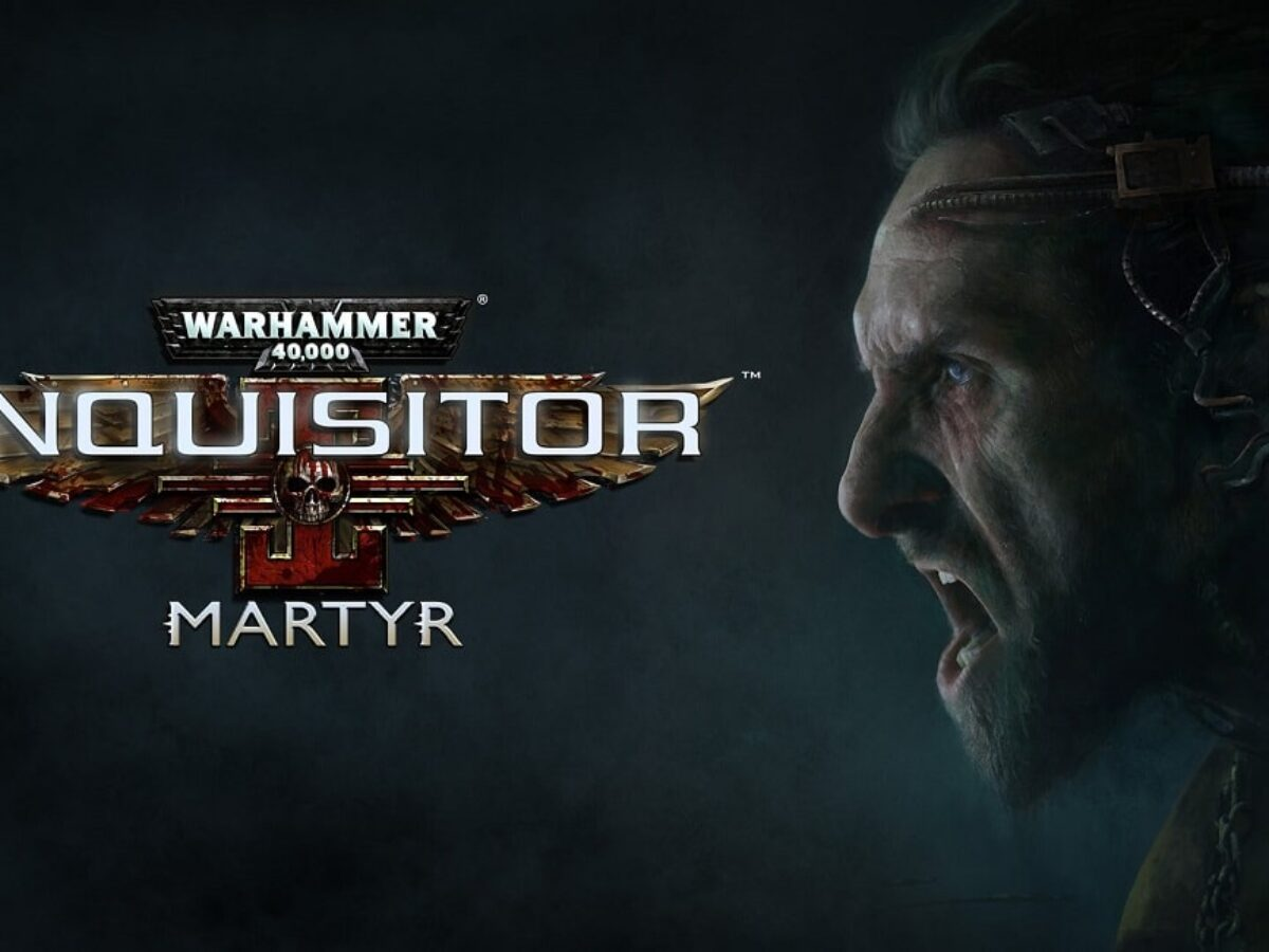Warhammer 40,000: Inquisitor – Martyr Review